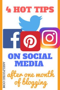 4 IMPORTANT TIPS ON SOCIAL MEDIA AFTER ONE MONTH OF BLOGGING