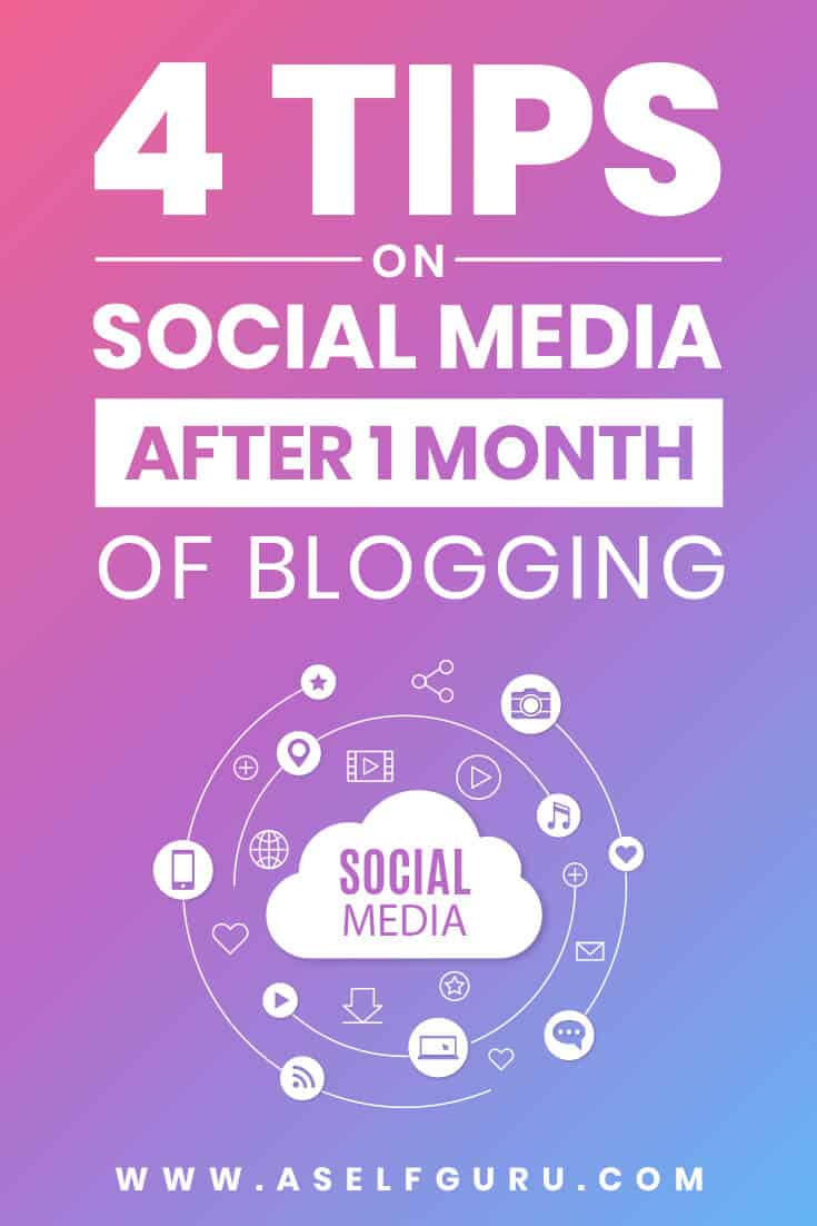 4 tips on social media marketing after one month of blogging