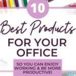 10 Best Products for Your Office