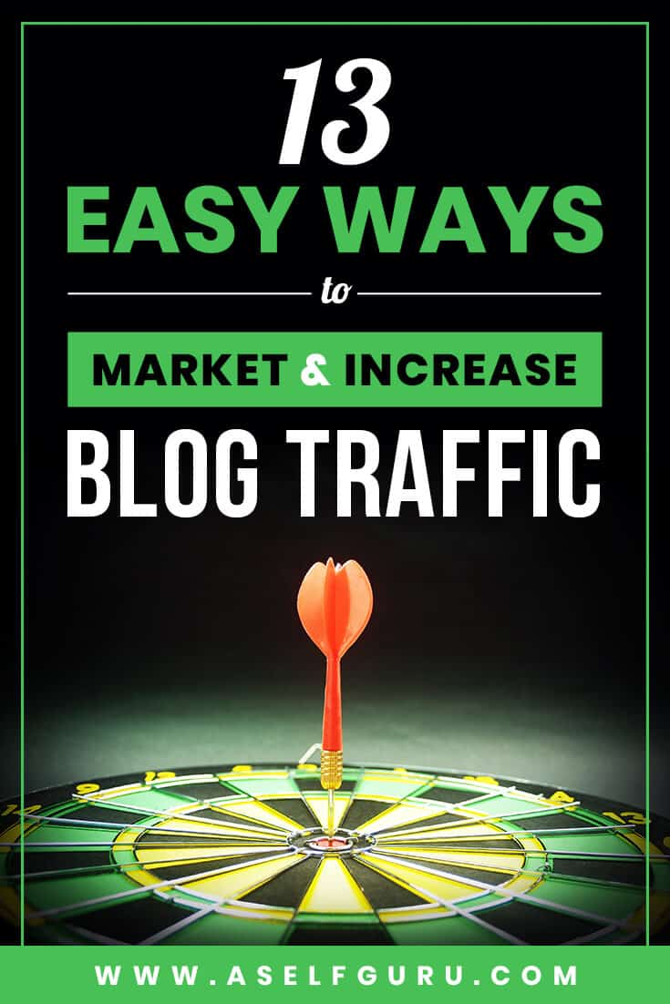 13 easy ways to market and increase blog traffic