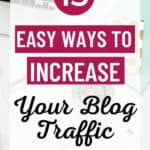 13 Proven Ways to Increase Your Blog Traffic
