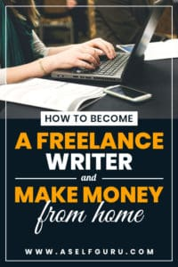 how to become a freelance writer and make money from home