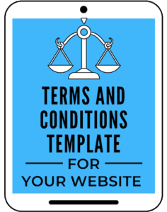 Terms and Conditions, Terms of Use and Terms of Service legal template for your blog and website