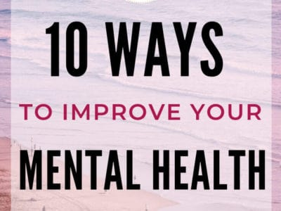 10 Ways to Improve Your Mental Health in Business as an Entrepreneur