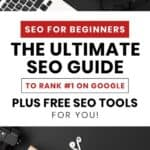 SEO for beginners: the Ultimate SEO Guide to Rank #1 on Google