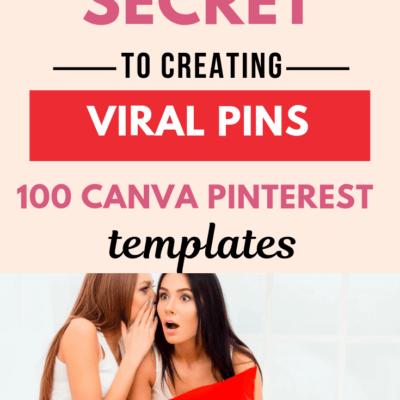 100 Pinterest Templates to Create Viral Pins on Pinterest