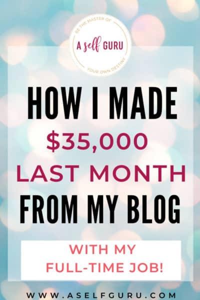 Make money blogging for beginners $35K