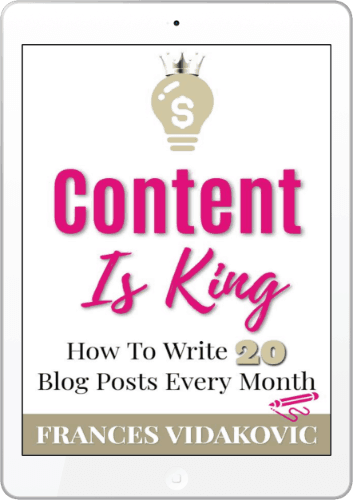 Content Is King - Frances Vidakovic