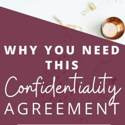 What is a Confidentiality Agreement and Why You Must Use It (NDA Template)