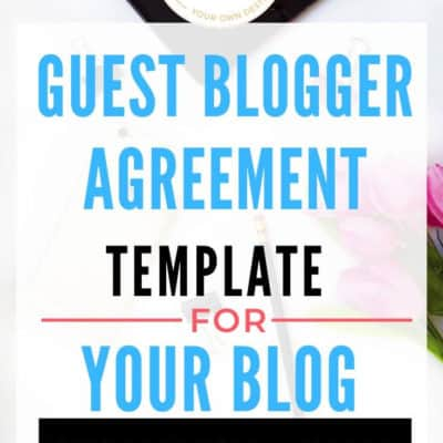 The Only Guest Blogger Agreement Template You Need For Your Blog