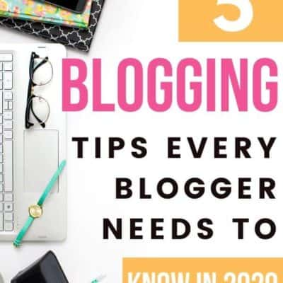 5 Blogging Tips Every Blogger Should Remember in 2020
