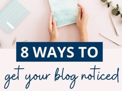 How to get your blog noticed as a new blogger