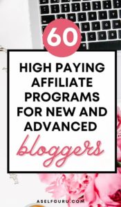 60 best affiliate programs for new bloggers