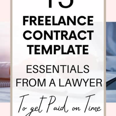 15 Freelance Contract Template Essentials from a Lawyer to Get Paid on Time (Template Inside)