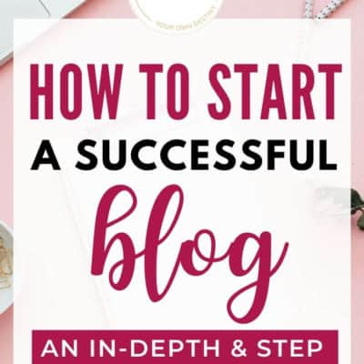 How to Start a Successful Blog and Make Money in Your First Month (6 Steps)