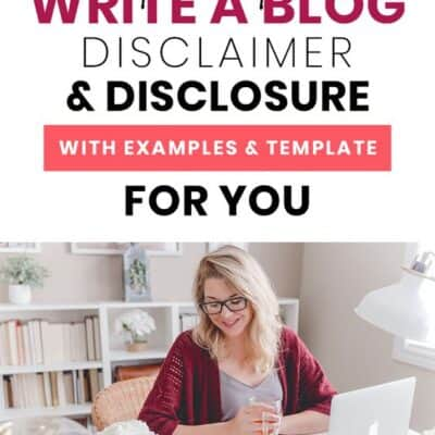 Blog Disclosures and Blog Disclaimers: Examples and Template You Need
