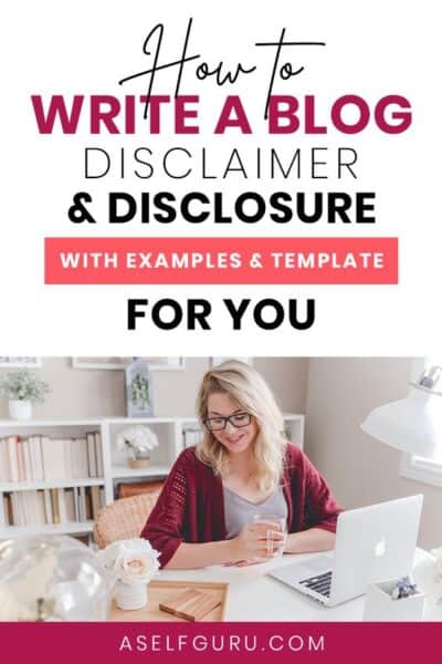 How to Write Blog Disclosures and Disclaimers (with Template)
