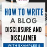 how to write a blog disclosure (examples and template)