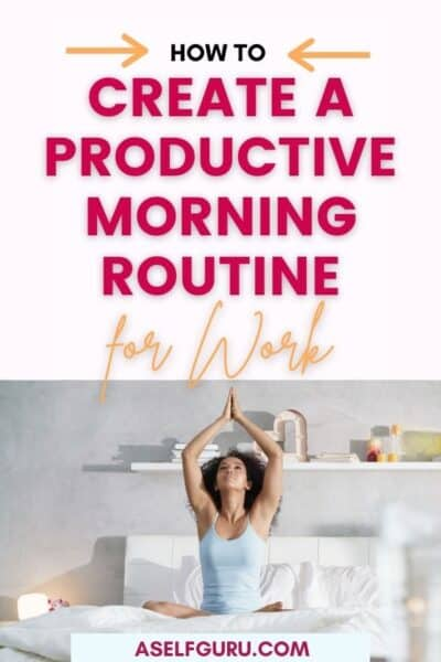 create a productive morning routine
