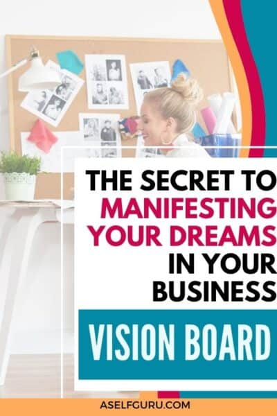 vision board for business manifesting your dreams