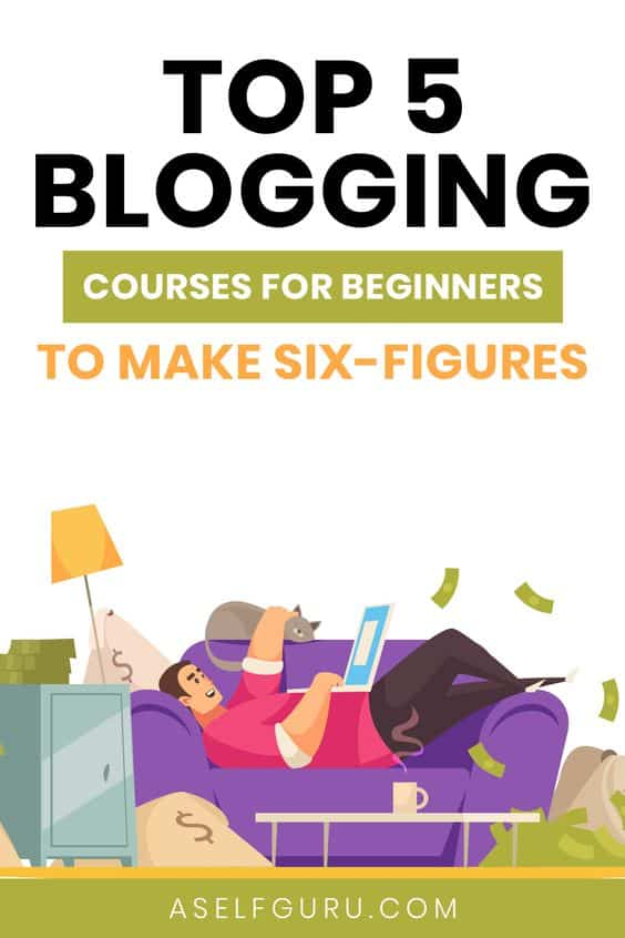 Best Blogging Courses I Took to Make Money