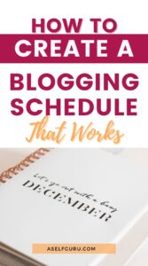 how to create a blogging schedule that works