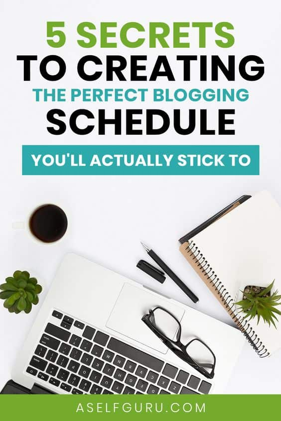 5 Secrets to creating the perfect blogging schedule you'll love and stick to