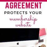 membership agreements protect your membership website