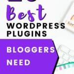 best wordpress plugins bloggers need