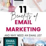 benefits of email marketing and why you need an email list