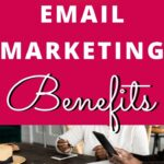 top email marketing benefits