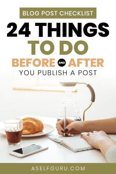 Best Blog Post Checklist: 24 things to do before and after you publish a post!