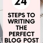 24 Steps to the Perfect Blog Post (Blog Post Checklist Included)